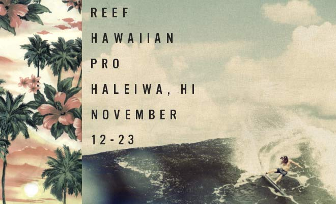 ec27467bce Reef Hawaiian Pro To Kick Off Triple Crown Of Surfing - SURFER Magazine