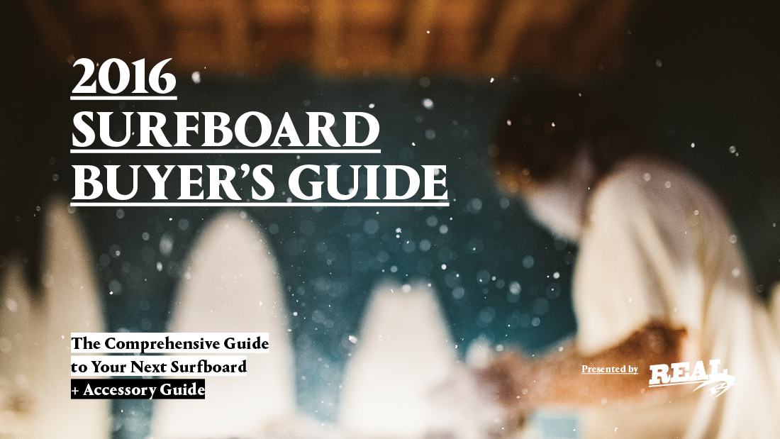 2016 Surfboard Buyer's Guide